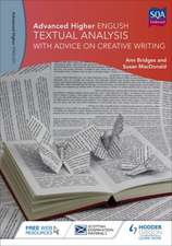Advanced Higher English: Textual Analysis (with advice on Creative Writing)