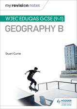 My Revision Notes: WJEC Eduqas GCSE (9-1) Geography B