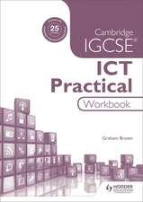 Cambridge IGCSE ICT Practical Workbook