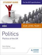 AQA AS/A-Level Politics Student Guide 2: Politics of the UK