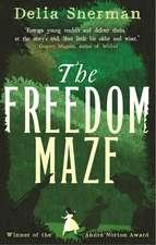 Sherman, D: The Freedom Maze