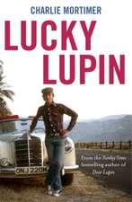 Mortimer, C: Lucky Lupin
