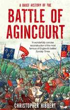 A Brief History of the Battle of Agincourt