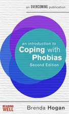 An Introduction to Coping with Phobias, 2nd Edition