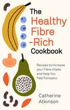 The Healthy Fibre-rich Cookbook