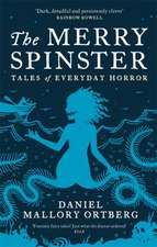 Ortberg, D: Merry Spinster