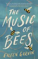 The Music of Bees