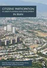 Citizen Participation and Urban Development in the Islamic World:  The Case of Iran