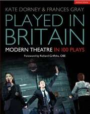 Played in Britain: Modern Theatre in 100 Plays