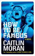 HOW TO BE FAMOUS SIGNED COPIES