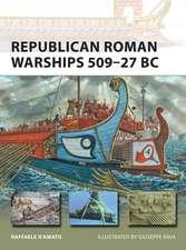 Republican Roman Warships 509–27 BC