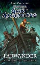 Frostgrave: Ghost Archipelago: Farwander