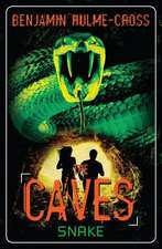 The Caves: Snake