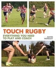 Touch Rugby: Everything You Need to Play and Coach