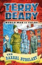 World War II Tales: The Barrel Burglary