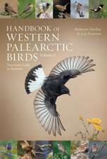 Handbook of Western Palearctic Birds, Volume 1: Passerines: Larks to Warblers