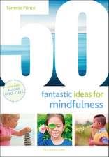 50 Fantastic Ideas for Mindfulness