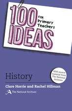 100 Ideas for Primary Teachers: History