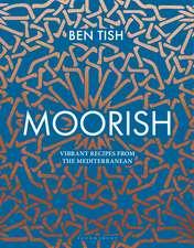 Moorish: Vibrant recipes from the Mediterranean
