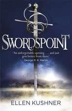 Kushner, E: Swordspoint
