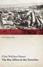 The Boy Allies in the Trenches; Or, Midst Shot and Shell Along the Aisne (WWI Centenary Series)