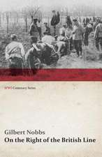 On the Right of the British Line (WWI Centenary Series)
