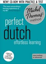 Perfect Dutch:  Revised (Learn Dutch with the Michel Thomas Method)