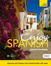 Enjoy Spanish:  All That Matters