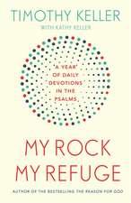 My Rock; My Refuge