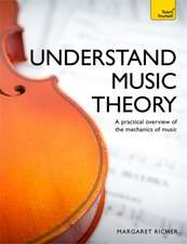 Understand Music Theory:  A Complete Introduction
