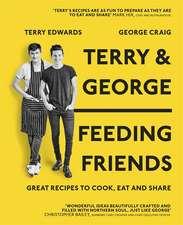 Edwards, T: Terry & George - Feeding Friends