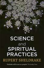 Science and Spiritual Practices