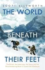 Ellsworth, S: The World Beneath Their Feet