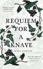 Carlin, L: Requiem for a Knave