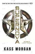 Supernova : Light Years Book Two