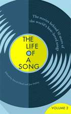 Dalley, J: The Life of a Song Volume 2