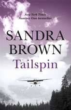 Brown, S: Tailspin