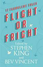 Dickey, J: Flight or Fright