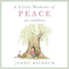 A Little Moment of Peace for Children