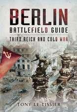 Berlin Battlefield Guide
