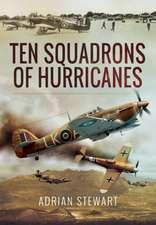 Ten Squadrons of Hurricanes