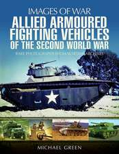 Allied Armoured Fighting Vehicles of the Second World War