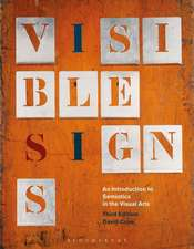 Visible Signs: An Introduction to Semiotics in the Visual Arts