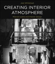Creating Interior Atmosphere: Mise-en-scène and Interior Design