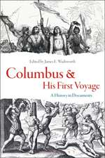 Columbus and His First Voyage: A History in Documents
