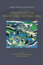 CHRISTIANITY IN SOUTH CENTRAL ASIA