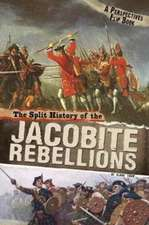 SPLIT HISTORY OF THE JACOBITE REBELLIONS