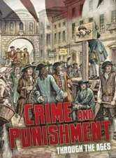 Hubbard, B: Crime and Punishment Through the Ages