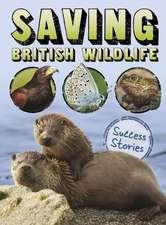 Throp, C: Saving British Wildlife