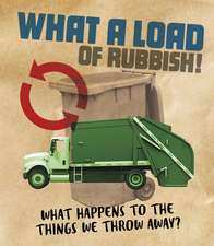 What a Load of Rubbish!